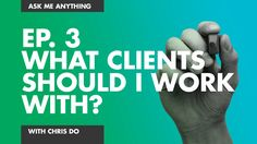Design Clients: Which Ones Should I Work With?