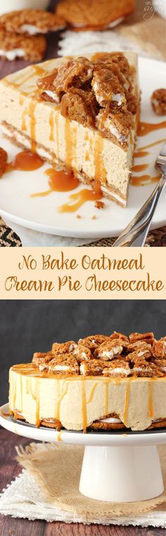 No Bake Oatmeal Cream Pie Cheesecake - cream pies as the crust with a spiced no bake cheesecake and caramel drizzle! (1.06k)