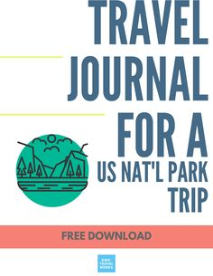 National Parks Travel Journal Printable for travel journal or travel scrapbook National Park Passport, Us National Parks, Geography Activities, Travel Activities, Travel With Kids, Family Travel, Family Road Trips, Family Camping, Kids Travel Journal