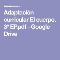 Adaptación curricular El cuerpo, 3º EP.pdf - Google Drive