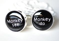 Monkey See Monkey Do cufflinks great gift humor by whitetruffle (monkey gets in trouble too)