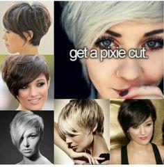 Get a pixie cut - Jan 2016 YaSss!!!