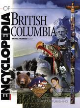 """The Encyclopedia of British Columbia"" by Daniel Francis - winner of the 2001 Roderick Haig-Brown Regional Prize and Bill Duthie Booksellers' Choice Award"