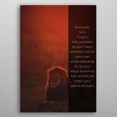 "Beautiful ""Proverbs 3 v 5 to metal poster created by Simon Says Art. Our Displate metal prints will make your walls awesome. Nature Posters, Proverbs 3, Well Thought Out, Print Artist, New Artists, Cool Artwork, Trees To Plant, Psalms, Bible Verses"