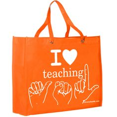 I ❤ Teaching ASL Tote - All about the beauty of teaching ASL - free S&H!   Everyday ASL Productions, Ltd.