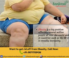 #Obesity is a condition in which a person has excess of body fat. A normal person has about 30 to 35 billion fat cells. When a person gains weight, the fat cells grow in their size and later on, start increasing.