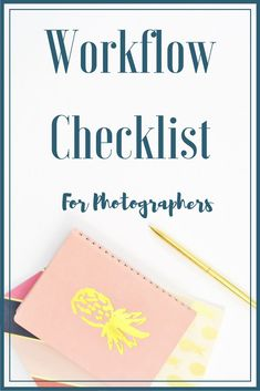 Free workflow checklist for photographers