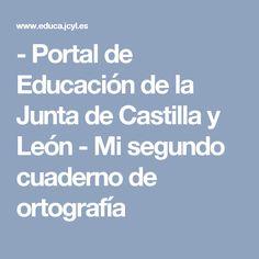 - Portal de Educación de la Junta de Castilla y León - Mi segundo cuaderno de ortografía
