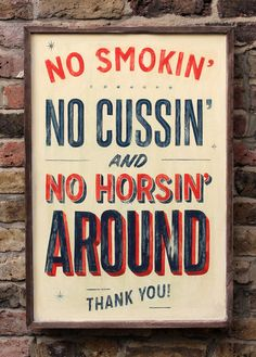 No horsin' around hand painted wooden framed sign