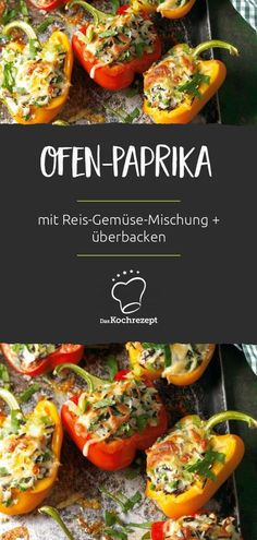 Ofen-Paprika in der Veggie-Variante! Gefüllt wird die Paprika mit einer köstli… Oven-paprika in the Veggie-variant! The peppers are filled with a delicious rice-vegetable mixture. Baked with cheese and already the dish is a great treat! Lacto Vegetarian Diet, Vegetarian Recipes, Cooking Recipes, Healthy Recipes, Eat Healthy, Beef Recipes, Delicious Recipes, The Best, Food Porn