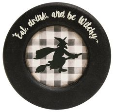 Halloween Witch Wood Plate Eat Drink & Be Witchy Primitive Decor 6 inch #HearthsideCollection #RusticPrimitive #Halloween Primitive Halloween Decor, Farmhouse Halloween, Halloween Home Decor, Halloween House, Halloween Decorations, Witches Woods, Flying Witch, Wooden Plates, Bowl Fillers