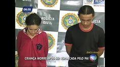 Pai e madrasta são presos por torturar menino que morreu em hospital no Rio - Vídeos - R7