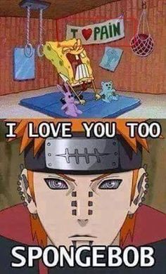 XD we all love pain don't we | We Heart It #naruto #funny