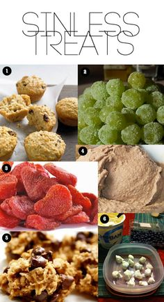 healthy eats: sinless treats ::   1.  quinoa muffins with dried cranberries  2.  sour patch grapes  3.  dried strawberries... baked in the oven!  4.  chocolate banana 'ice cream'... made with a frozen banana & cocoa powder  5.  healthy peanut butter banana oatmeal cookies  6.  dipped berries in fat-free yogurt, frozen overnight