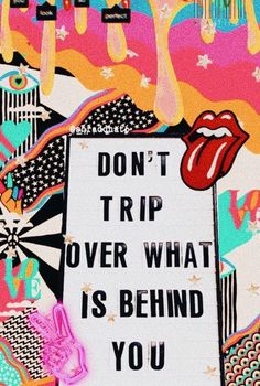 Don't trip over what is behind you. mindset you are strong think good things empowerment thoughts good vibes quote graphic inspirational motivational positivity self growth love powerful limiting belief Motivacional Quotes, Cute Quotes, Happy Quotes, Positive Quotes, Motivating Quotes, Quotes On Walls, Qoutes, The Words, Fond Design