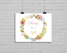 Always be a light printable art christian printable by GotAThought