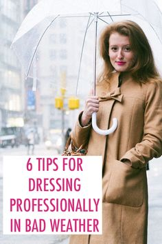 Had to repin this when we saw who the model was! Hello @Mackenzie Horan {Design Darling}     How to dress professionally, on the off chance there's bad weather.