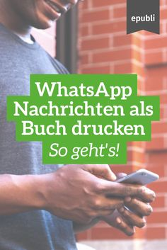 WhatsApp Nachrichten als Buch zu drucken liegt gerade im Trend und ist eine schöne Geschenkidee für Familie, Partner & Freunde! http://www.epubli.de/buch/whatsapp-nachrichten-drucken #geschenkidee