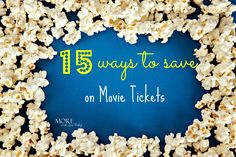 15 ways to get discounts at the movies, easy ways to save money on movie tickets, movie theaters discount tickets, free movie screenings, pay less movies