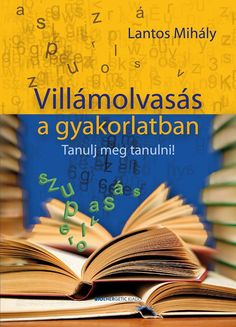 villamolvasas a gyakorlatban borito Brian Tracy, My Job, Kids Education, Coaching, Author, Writing, Learning, Books, Health