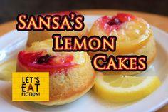 Let's Eat Fiction!: Sansa's Lemon Cakes (Game of Thrones)
