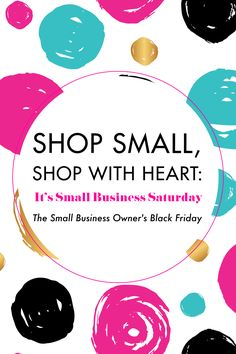 Shop Small, Shop With Heart: It's Small Business Saturday | BlissandFaith.com