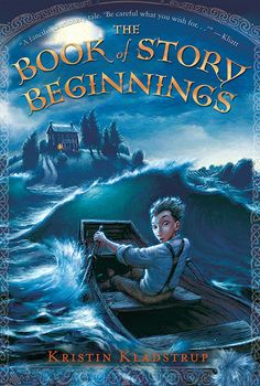 The Book of Story Beginnings by Kristin Kladstrup. E-book 9780763664091 / Ages 10-13