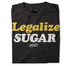 Legalize Sugar