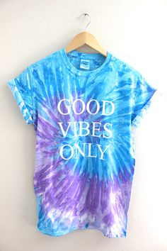 Good Vibes Only graphic design on a soft, cotton, light purple and light blue tie-dyed t-shirt. All of our unisex t-shirts are silk screened for the highe Blue Ties, Blue Tie Dye, Camisa Tie Dye, Moda Tie Dye, Diy Tie Dye Shirts, Only Shirt, How To Tie Dye, Tye Dye, Shibori