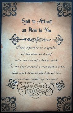 Magick Spells: Spell to Attract an Item to You.
