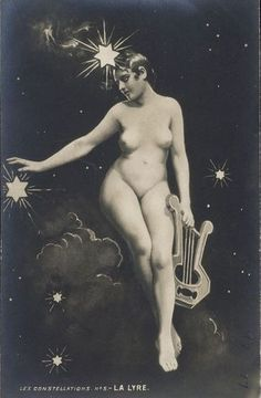 oorequiemoo:  La lyre Postcard, France, 1910 Gelatin silver print Unknown production This is part of a series 'Les Constellations' in which nudes are posed in the firmament adorned by stars representing the constellations.