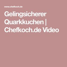 Gelingsicherer Quarkkuchen | Chefkoch.de Video