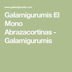 Galamigurumis El Mono Abrazacortinas - Galamigurumis