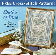 Shades of Blue Download from Just CrossStitch newsletter. Click on the photo to access the free pattern. Sign up for the newsletter here: AnniesNewsletters.com