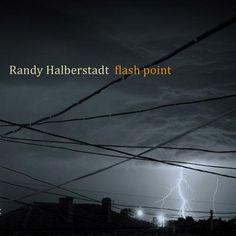 Randy Halberstadt - Flash Point
