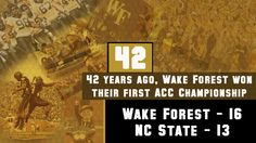 For Day 42, we go back 42 years in 1970 when Wake Forest won their first ever ACC title in football against NC State 16-13!  Come out this season to BB Field and cheer on the Deacs to get them back into the ACC Championship game!  Go Deacs!