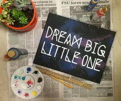 Galaxy themed Dream big little one by WestJeffersonDesigns All of my items are personally handmade and made to order! Big Little Week, Big Little Reveal, Big Little Gifts, Canvas Painting Quotes, Canvas Quotes, Canvas Paintings, Custom Canvas, Diy Canvas, Canvas Art