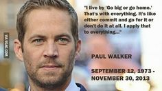 Paul may be dead, but his character in Fast and Furious will live on forever and he'll forever be remembered. :)