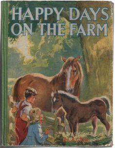 Happy Days on the Farm by Elizabeth Gould - Eileen Soper