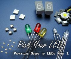Picture of Practical Guide to LEDs 1 - Pick your LED!