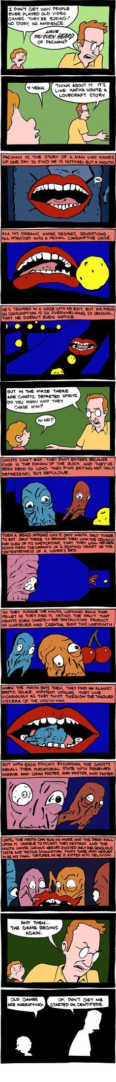 Pac-man as a Lovecraft story written by Kafka (!)
