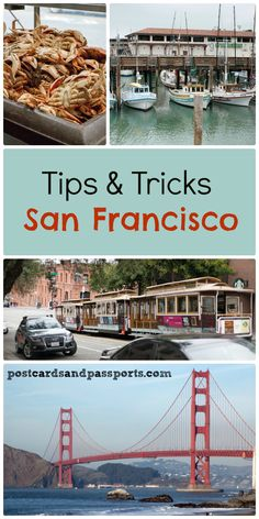 San Francisco: Tips & Tricks - Postcards & Passports
