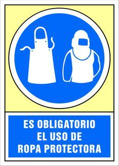 Señal es obligatorio el uso de ropa protectora