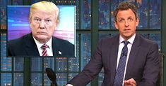 Seth Meyers: Donald Trump Just Spoke 'The Truest Thing' He's Ever Said | HuffPost