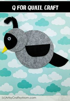 Make this adorable Q for Quail Craft using our Printable Template that's perfect for learning about birds, desert animals, letter Q, or animal habitats. Animal Art Projects, Toddler Art Projects, Animal Crafts For Kids, Crafts For Kids To Make, Toddler Crafts, Art For Kids, Q Crafts For Preschool, Abc Crafts, Preschool Door