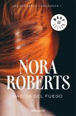 megustaleer - Nacida del fuego (Las hermanas Concannon 1) - Nora Roberts