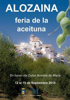 Si te gusta la aceituna, vete a Alozaina. ¡Así de simple! Del 12 al 15 de septiembre.