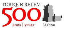 500 Years of Belem Tower, Lisbon (Portugal)