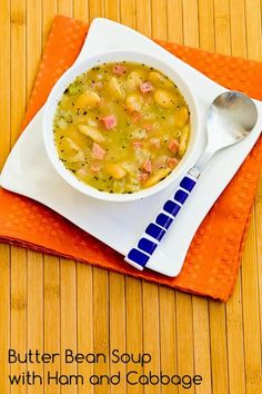 Recipe for Florida Butter Bean (or Lima Bean) Soup with Ham and Cabbage; this recipe has versions for dried or canned beans.  [from Kalyn's Kitchen] #SouthBeachDiet  #GlutenFree
