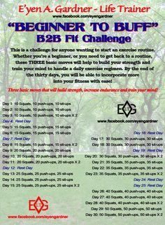 "B2B Fit Challenge  ""Beginner 2 Buff"" 30 Day workout plan"